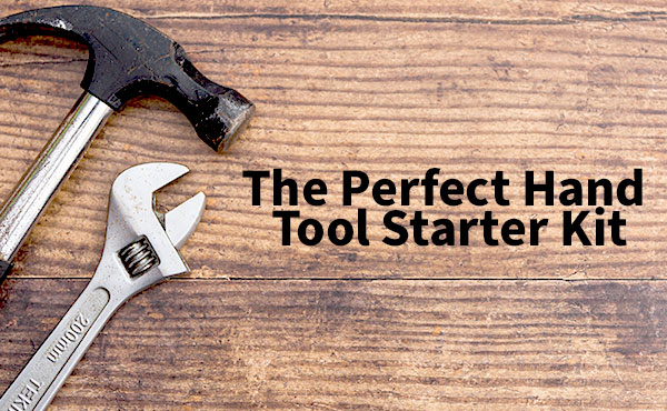 The Perfect Homeowner Tool Kit